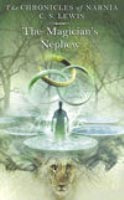 Magician's Nephew (Chronicles of Narnia) (Lewis, C. S.)