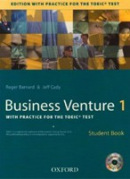 Business Venture Student's Book with Practice for the TOEIC Test + CD (Barnard, R. - Cady, J.)