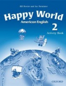 American Happy World 2 Activity Book (Bowler, B. - Roberts, L.)