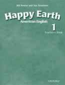 American Happy Earth 1 Teacher's Book (Bowler, B. - Roberts, L.)