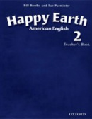 American Happy Earth 2 Teacher's Book (Bowler, B. - Roberts, L.)