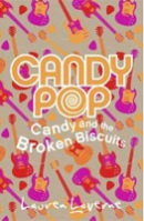 Candy and the Broken Biscuits (Laverne, L.)