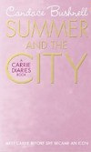Summer and City (Carrie Diaries 2) (Bushnell, C.)