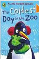 The Coldest Day in the Zoo (Young Puffin read-it-yourself) (Rusbridger, A.)