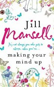 Mansell - Making Your Mind Up (Mansell, J.)