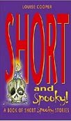 Short and Spooky (A Book of Very Short Spooky Stories) (Cooper, L.)