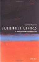 Buddhist Ethics: A Very Short Introduction (Very Short Introductions) (Keown, D.)