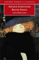 Round Dance and Other Plays (Oxford World's Classics) (Schnitzler, A.)