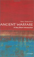 Ancient Warfare: A Very Short Introduction (Very Short Introductions) (Sidebottom, H.)