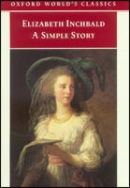 Simple Story (Oxford World's Classics) (Inchbald, E.)