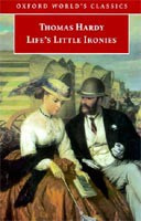 Life's Little Ironies (Oxford World's Classics) (Hardy, T.)
