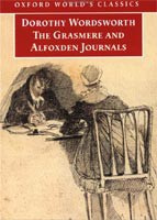 Grasmere and Alfoxden Journals (Oxford World's Classics) (Wordsworth, D.)
