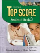 Top Score 3 Student's Book (Duckworth, M. - Kelly, P. - Gude, K. - Halliwell,)
