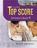 Top Score 4 Student's Book (Duckworth, M. - Kelly, P. - Gude, K. - Halliwell,)