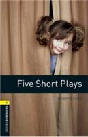 Oxford Bookworms Library 1 (Playscript) Five Short Plays + CD (Hedge, T. (Ed.) - West, C. (Ed.))