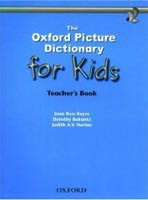 Oxford Picture Dictionary for Kids Teacher's Book (Keyes, J. R.)