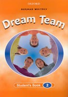 Dream Team 2 Student's Book (Whitney, N.)