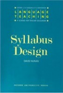 Language Teaching: A Scheme for Teacher Education - Syllabus Design (Nunan, D.)