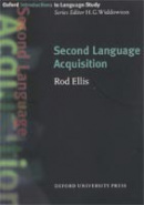 Oxford Introduction to Language Study - Second Language Acquisition (Ellis, R.)