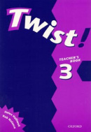 Twist! 3 Teacher's Book (Nolasco, R.)
