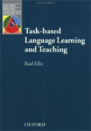 Oxford Applied Linguistics: Task-Based Language Learning and Teaching (Ellis, R.)