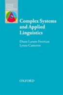 Oxford Applied Linguistics - Complex Systems and Applied Linguistics (Larsen-Freeman, D. - Cameron, L.)
