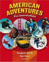 American Adventures Pre-Intermediate Student Book (Wetz, B.)