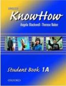 English KnowHow 1 Student's Book A (Blackwell, A. - Naber, F.)