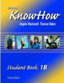 English KnowHow 1 Student's Book B (Blackwell, A. - Naber, F.)