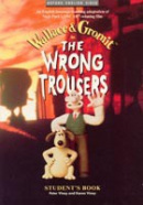 Wrong Trousers Student's Book (Park, N. - Baker, B. - Viney, P. + K.)
