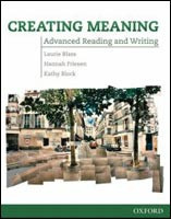 Creating Meaning Advanced Reading and Writing: Student Book (Blass, L. - Friesen, H.)
