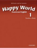 American Happy World 1 Teacher's Book (Bowler, B. - Roberts, L.)
