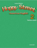 American Happy Street 2 Teacher's Book (Bowler, B. - Roberts, L.)