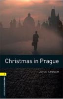 Oxford Bookworms Library 1 Christmas in Prague + CD (Hedge, T. (Ed.) - Bassett, J. (Ed.))