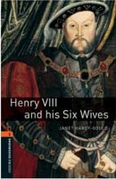 Oxford Bookworms Library 2 Henry VIII and his Six Wives + CD (Hedge, T. (Ed.) - Bassett, J. (Ed.))
