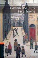 Oxford Bookworms Library 2 Stories from Five Towns + CD (Hedge, T. (Ed.) - Bassett, J. (Ed.))