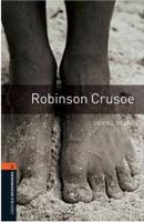 Oxford Bookworms Library 2 Robinson Crusoe (Hedge, T. (Ed.) - Bassett, J. (Ed.))