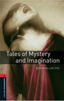 Oxford Bookworms Library 3 Tales of Mystery and Imagination (Hedge, T. (Ed.) - Bassett, J. (Ed.))