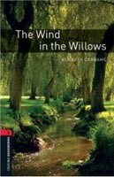 Oxford Bookworms Library 3 Wind in the Willows (Hedge, T. (Ed.) - Bassett, J. (Ed.))