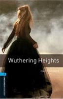 Oxford Bookworms Library 5 Wuthering Heights (Hedge, T. (Ed.) - Bassett, J. (Ed.))