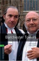 Oxford Bookworms Library 6 Barchester Towers (Hedge, T. (Ed.) - Bassett, J. (Ed.))