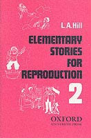 Stories for Reproduction 2 Elementary Book (Hill, L. A.)