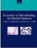 Essentials of Microbiology for Dental Students (Bagg, J. - MacFarlane, T.)