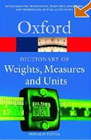 A Dictionary of Weights, Measures and Units (Fenna, D.)