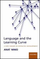 Language & the Learning Curve: A New Theory of Syntactic Development (Ninio, A.)