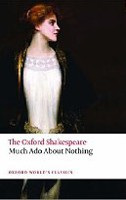 The Oxford Shakespeare: Much Ado About Nothing (Oxford World's Classics) (Shakespeare, W.)