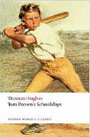 Tom Brown's Schooldays (Oxford World's Classics) (Hughes, T.)