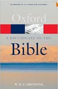 Oxford Dictionary of Bible (Oxford Paperback Reference) (Browning, W. R. F.)