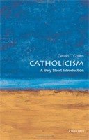Catholicism: A Very Short Introduction (Very Short Introductions) (O´Collins, G.)