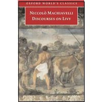 Discourses on Livy  (Oxford World's Classics) (Machiavelli, N.)